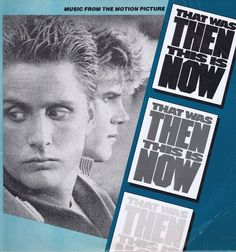 That Was Then This Is Now – Music From The Motion Picture – LP Vinyl Record