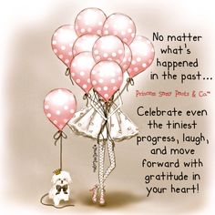 Celebrate and move forward