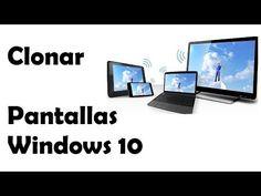 Cómo Clonar - Duplicar Pantallas Windows 10 | Windows Fácil