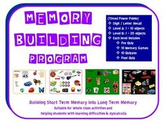 Memory Building Program: Building Short Term Memory into Long Term Memory (25 sessions)Suitable for whole class activities and individual or small groups; helping students with learning difficulties & Dyscalculia.It is a fun way to build memory skills, learning to look for detail, patterns and grouping of objects.