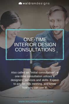 One-Time Design Consultations are very flexible and can serve a myriad of purposes. Read on about some of the ways this meeting can be used! What Is Interior Design, Time Design, One Time, Design Consultant, Design Process, Fit, Engineering Design Process