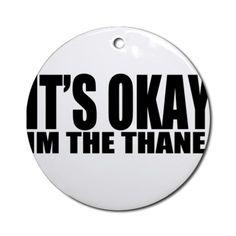 Im the Thane Skyrim Ornament (Round) on CafePress.com
