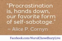 Procrastination, what can we do overcome this challenge?
