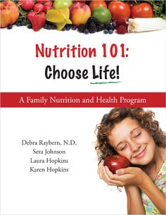 """$99 Book/$79 CD Rom Review for Nutrition 101: Choose Life! Biblically based and packed with hands-on activities, science and art projects and nearly 80 family-friendly recipes, this program teaches and reinforces the why's of what we should eat, not just """"because I said so."""" Containing a complete reference guide filled with nutrition facts, charts, practical tips and an exhaustive index, Nutrition 101: Choose Life! will serve as a constant resource for improved health and abundant living."""
