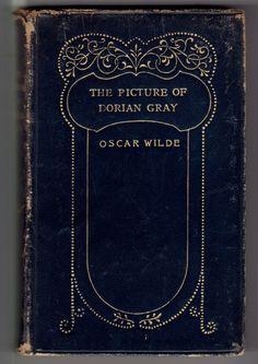 Oscar Wilde, The Picture of Dorian Gray (London: Simpkin, Marshall Hamilton, Kent and Co. Ltd., 1913).