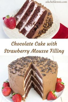 Chocolate Cake with Strawberry Mousse Filling - Chef Dennis