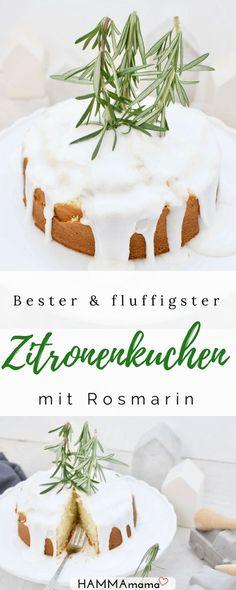 Bester fluffiger Zitronenkuchen mit Rosmarin - einfach, saftig und rund