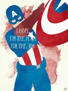 Captain America: I hope I'm the man for the job.