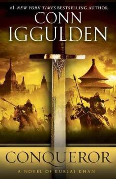 32 best rule the world images on pinterest the ojays conqueror a novel of kublai khan the conqueror series fandeluxe Images
