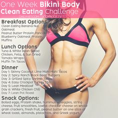One Week Bikini Body Clean Eating Challenge, with me I would do meat substitutes for more veggies