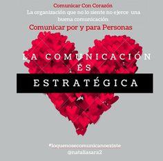 La comunicación es la estrategia. La comunicación siempre es estratégica. Comunicar siempre con corazón, desde el corazón, por y para las personas. Marca la diferencia entre una comunicación verdadera, con alma, una comunicación eficaz. Algo que muchas veces se olvida desde las organizaciones, empresas... #comunicación #comunicaciónestratégica #comunicacióncorporativa #RRPP #comunicacióneficaz