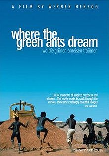 Where the Green Ants Dream: Aborigines fight a uranium-mining company in court over tribal land linked to a legend. Directed by Werner Herzog. Trauma, Bruce Spence, Werner Herzog, Movie Covers, Original Movie, Documentary Film, New Movies, Ants, Movie Tv