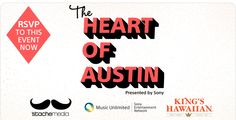 The Heart Of Austin (Sony Party)