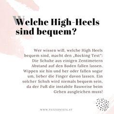"""Möchtest du herausfinden, ob High Heels bequem sind? Dann mach den """"Rocking Test"""" - eine simple Methode, um schon im Geschäft zu testen, welcher Schuh später Blasen verursachen wird! (Bequeme Schuhe, High Heels, Fashion Tipps, Einkaufstipps, Modetipps, Shopping Tipps) High, Personal Style, Blog, Words, Fashion, Clueless, Comfortable Shoes, Bubbles, Shopping"""