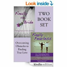 Finally the Bride & Finally Fearless (Two Book Set): Overcoming Obstacles to Finding True Love Overcoming Obstacles, Finding True Love, Nonfiction Books, Cheryl, Authors, The Book, Freedom, Encouragement, Christian