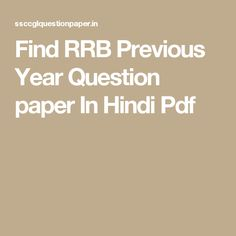 Find RRB Previous Year Question paper In Hindi Pdf
