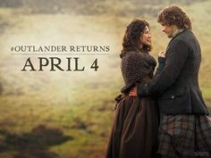 Outlander Returns...but not until April:( Going to be a long winter.