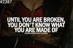 Until You Are Broken