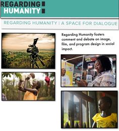 REGARDING HUMANITY. Regarding Humanity fosters comment and debate on image, film, and program design in social impact.  Below are our three frameworks to create dialogue about cultural history, visual media, ethnography, and storytelling. We believe that by learning to See, Listen, and Frame the issue of ethical representation, we can shift toward greater accountability and effective action. Innovation Models, Social Determinants Of Health, Our World, Program Design, The Fosters, Storytelling, Action, History, Learning