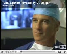 Dr. Berger's technique of outpatient tubal reversal surgery that has been featured on several television networks including the CBS Early Show, The Learning Channel, and the Discovery Channel. This video shows step-by-step how Dr. Berger restores fertility after a tubal ligation through a comfortable and affordable one-hour outpatient procedure.    When you see how he does this, you will understand why patients come to him from all across the US and from abroad for their tubal reversal…