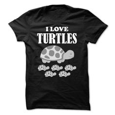 I Love Turtle - Turtles - I Love Turtle - Turtles. More shirts for pet lovers here: www.sunfrog.com/qDesign/ILoveDogs (Funny Tshirts)