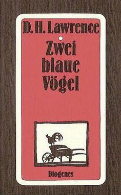 Zwei blaue Vögel : Erzählung by David Herbert Lawrence | LibraryThing