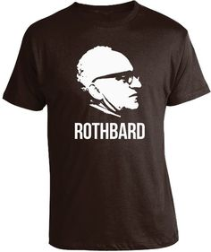 MURRAY ROTHBARD T-SHIRT One of the most influential economists and political…