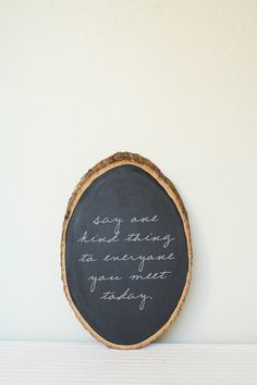 chalkboard signs...little reminders
