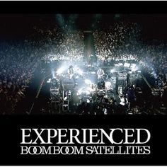EXPERIENCED(DVD付) / Boom Boom Saterites