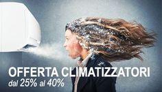 Su #Elettricastore puoi trovare tante #offerte di #climatizzatori delle migliori marche e a prezzi imbattibili  http://www.elettricastore.com/226-offerte