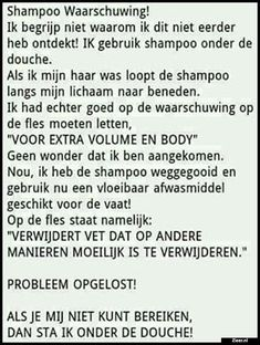 Shampoo Waarschuwing Dutch Words, Dutch Quotes, Funny Bunnies, True Words, Funny Texts, Positive Vibes, Make Me Smile, I Laughed, Me Quotes