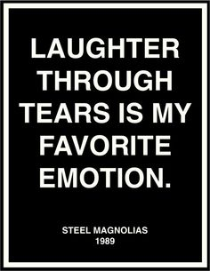Laughter Through Tears ...