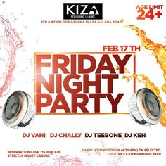 @kiza_nbo #at254 #nairobi #entertainment #february #aquarius #friday #tgif #membersnight #live #whiskey #hangout #guys #bosslady #diva #divas #happy #food #kenya #tag2post #bestdj #bottles #shots #beer #upscale #maturecrowd It's not a party if it's not A Kiza Friday Night Party! Join us for yet another chance to have limitless fun with your friends. Don't forget that our Happy Hour starts at 4:30pm to 10pm show up early! #TomorrowAfrica -