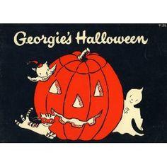 Georgie's Halloween: Robert Bright: an old Halloween book that my girls love!