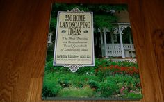 Five Hundred Fifty Home Landscaping Ideas by Catriona T. Erler (, Hardcover)