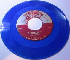 1954 Doo Wop 45 Rpm Five Thrills MY BABY'S GONE / FEEL SO GOOD On Parrot 796..