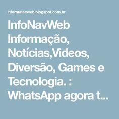 InfoNavWeb Informação, Notícias,Videos, Diversão, Games e Tecnologia. : WhatsApp agora tem nova função para envio de áudio