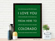 I Love You From Here To COLORADO art print
