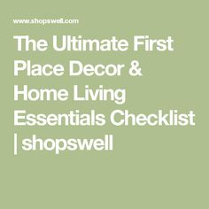 The Ultimate First Place Decor & Home Living Essentials Checklist | shopswell