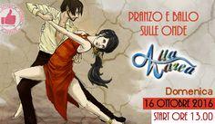 16 Ottobre - Pranzo E Ballo Sulle Onde Da Alta Marea http://affariok.blogspot.it/