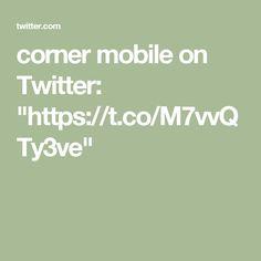 """corner mobile on Twitter: """"https://t.co/M7vvQTy3ve"""""""