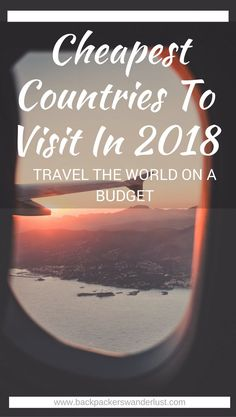 Cheap And Backpacker Friendly Countries To Visit In 2018 | Cheapest Countries | Budget Travel | Adventure | South East Asia | Affordable Destination | Backpacking | Must Visit | Do Not Miss | Laos | Cuba | Indonesia | Morocco | Egypt | South Africa | Hungary | Guatemala | Portugal | Adventure | Photography | Backpackers Wanderlust | #cheapestcountries #travelinspiration #backpacking