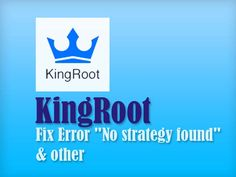 "In this Guide you can see How to Fix Kingroot apk Errors ""No strategy found"" The…"