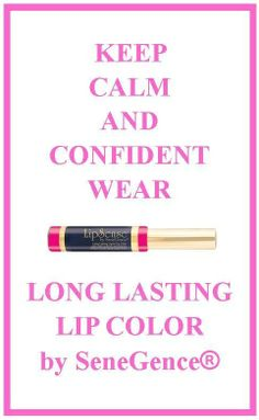 Kiss for a Cause LipSense Keep Calm and Confident with LipSense Get yours today at Lipsbyteresa.com or put in Distributor #162255