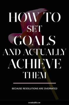 Goal Setting for 2016: how to set goals and actually achieve them. 6 tips on setting goals for the new year for bloggers, entrepreneurs and small business owners.