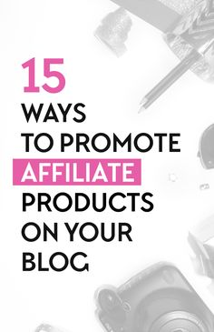 Looking for ways to market your affiliate products? Here are some really creative ways to promote your products on your blog!