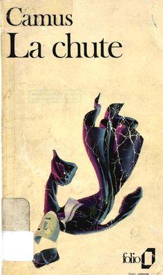 La chute / Albert Camus http://fama.us.es/record=b1290451~S5*spi