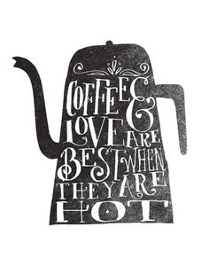 coffee & love by matthew taylor wilson print. would be cute in the dining room or kitchen