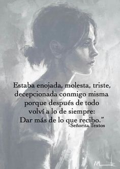 Sad but true Woman Quotes, Me Quotes, Frases Instagram, Quotes En Espanol, Love Phrases, Sad Love, More Than Words, Spanish Quotes, Positive Vibes