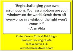 Critical Thinking Quotes, Outer Core, Problem Solving, Coaching, Challenges, Training